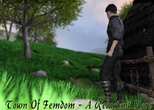 Town of Femdom – A Reluctant Hero [Demo]