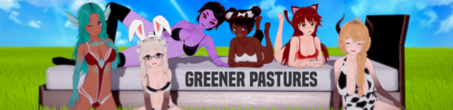 Greener Pastures [v0.2]